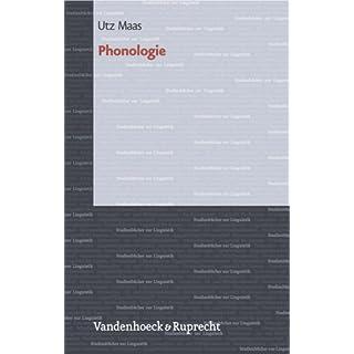 Phonologie. Einführung in die funktionale Phonetik des Deutschen (Kinder in Der Kirche, Band 2)
