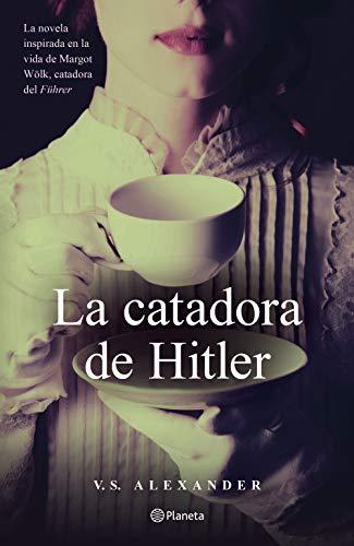 La catadora de Hitler, V.S. Alexander 41cm1bsIj9L