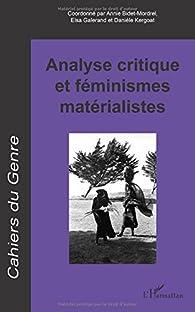 Analyse critique et féminismes matérialistes: Hors série 2016 par Annie Bidet-Mordrel
