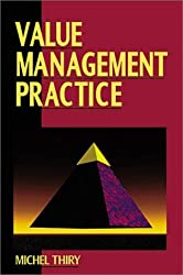 Value Management Practice by Michel, PhD Thiry (1997-01-01)