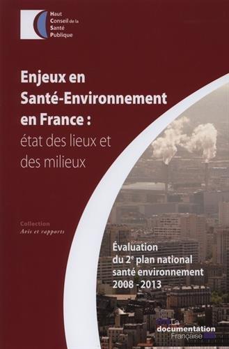 Enjeux en santé-environnement en France: état des lieux et des milieux