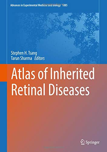 Atlas of Inherited Retinal Diseases (Advances in Experimental Medicine and Biology, Band 1085)