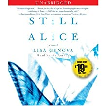 [(Still Alice)] [Author: Lisa Genova] published on (August, 2010)