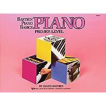 Bastien Piano Basics: Piano Primer