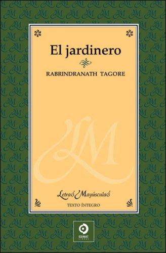 El jardinero (Letras mayúsculas) por Rabindranath Tagore
