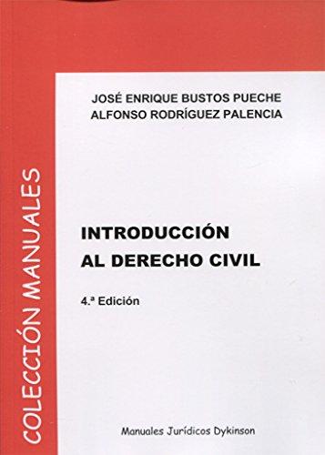 Introducción al Derecho Civil por José Enrique,Rodríguez Palencia, Alfonso Bustos Pueche