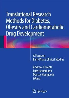 translational-research-methods-for-diabetes-obesity-and-cardiometabolic-drug-development-a-focus-on-