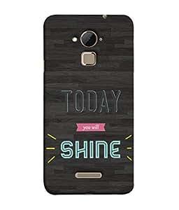 PrintVisa Designer Back Case Cover for Coolpad Note 3 (Shine My Day Motivational Wordings )