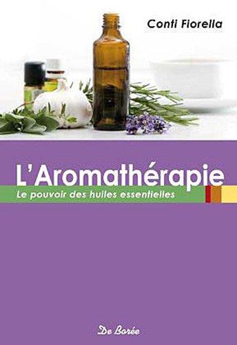 Aromatherapie (l')