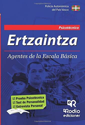 AGENTES DE LA ERTZAINTZA. ESCALA BASICA. PSICOTECNICO
