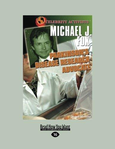 Michael J. Fox: Parkinson's Disease Research Advocate (Celebrity Activists)