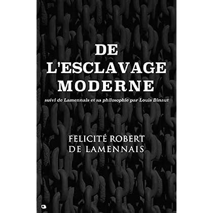 De l'esclavage moderne: suivi de Lamennais et sa philosophie de Louis Binaut