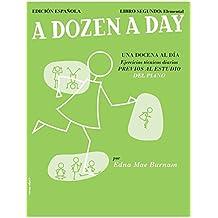 A Dozen a Day 2: Elementary (en Espagnol)