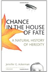 Chance in the House of Fate by Jennifer Ackerman (2002-06-17) Paperback