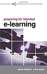 preparing for blended e-learning: Understanding Blended and Online Learning (Connecting with E-learning)