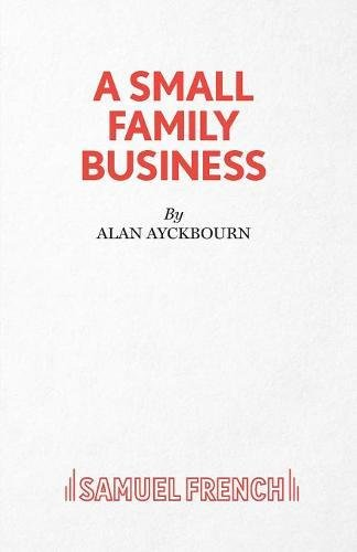 a small family business The biggest laugh in olney theatre's production of alan ayckbourn's a small family business comes in the opening scene the family of a british businessman named jack mccracken is giving him a.