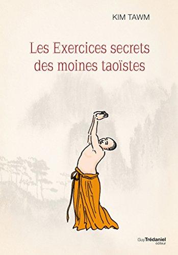 Les exercices secrets des moines taoïstes