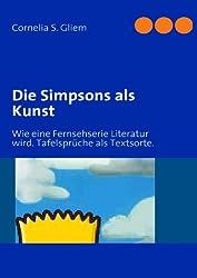 Die Simpsons als Kunst: Wie eine Fernsehserie Literatur wird. Tafelsprüche als Textsorte.