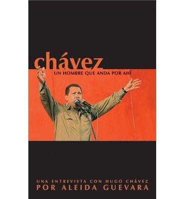 Chavez Un Homre Que Anda Por Ahi (Paperback)(Spanish) - Common