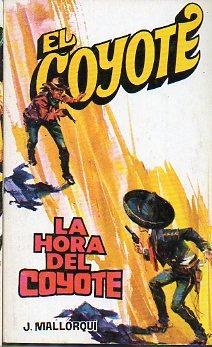 La Hora Del Coyote por Mallorquí, José
