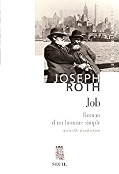 Job: Roman d'un homme simple