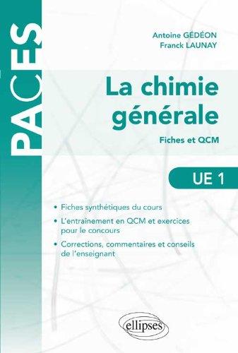 La Chimie Générale Fiches et QCM UE1