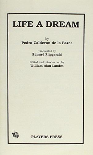 Life is a Dream por Pedro Calderon de la Barca