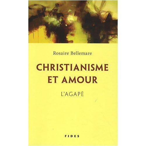 Christianisme et amour : L'agapè