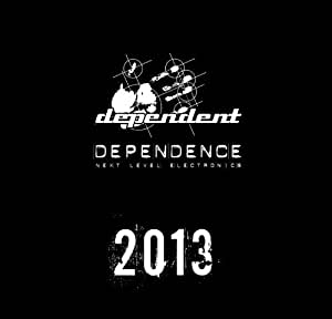 Dependence Vol. 6 - 2013 (Limited Edition)
