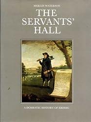 Servants' Hall: Domestic History of Erddig