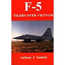 F-5 Tigers Over Vietnam (English Edition)