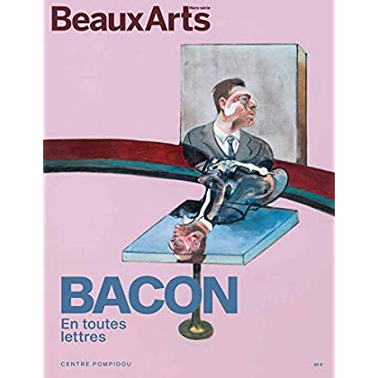 Bacon en toutes lettres : Au Centre Pompidou