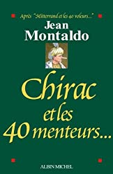 Chirac et les 40 menteurs...