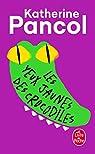 Les yeux jaunes des crocodiles par Pancol