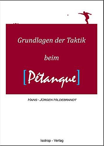 Grundlagen der Taktik beim Pétanque