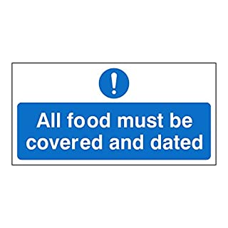 2x All food must be covered and dated signs. Self adhesive hygiene sticker. 200mm x 100mm (Pack of 2)