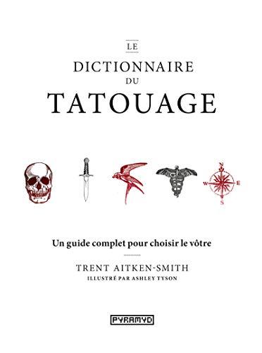 Le dictionnaire du tatouage