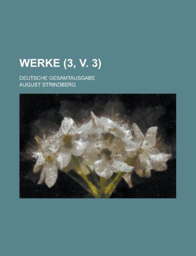 Werke; Deutsche Gesamtausgabe (3, V. 3)