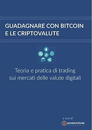 si guadagna con bitcoin