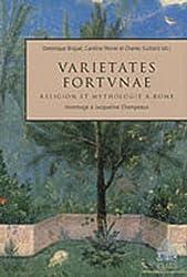 Varietates Fortunae. Religion et mythologie à Rome