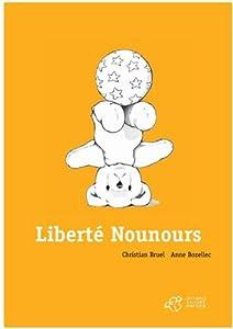 """Afficher """"Liberté nounours"""""""