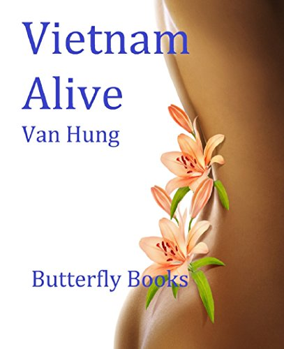 free kindle book Vietnam Alive: Six short stories