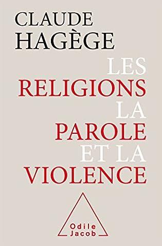 Epistemologie Des Sciences Sociales - Les Religions, la Parole et la