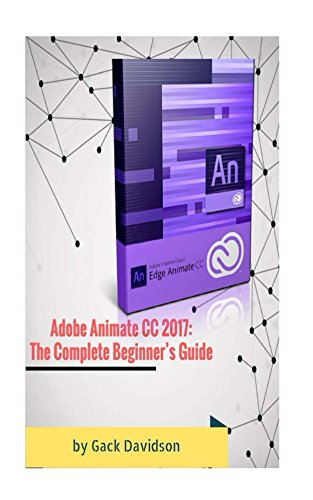 adobe-animate-cc-2017-the-complete-beginners-guide-english-edition