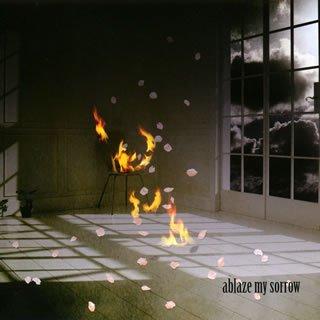Ablaze My Sorrow