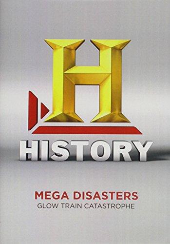 Mega Disasters: Glow Train Disasters