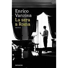 La sera a Roma (Italian Edition)