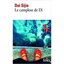 Le complexe de Di - Prix Femina 2003 de Dai Sijie ( 9 juin 2005 )