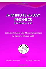A-Minute-A-Day Phonics  4th Edition (UK): 31 Photocopiable One Minute Challenges to Improve Phonic Skills Paperback
