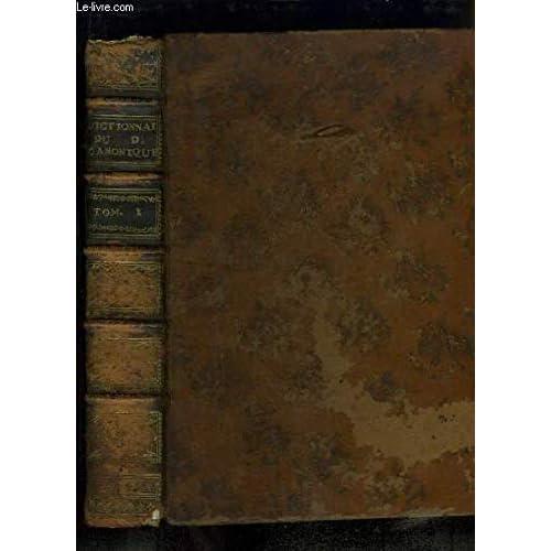 Dictionnaire de Droit Canonique et de Pratique Bénéficiale. TOME 1er
